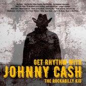 Get Rhythm With.... 'the Rockabilly Kid' by Johnny Cash