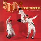 Shout! The Definitvie Edition by The Isley Brothers