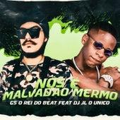 Nós É Malvadão Mermo (feat. Dj JL O Único) (Brega Funk) von GS O Rei do Beat