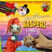 Mit Gesang durch's Kasperlland von Kasperl