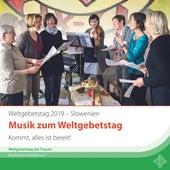 Weltgebetstag Slowenien 2019 - Kommt, alles ist bereit de World Day of Prayer