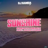 Sunshine (French Remix) by DJ Hamida