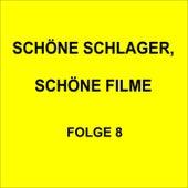 Schöne Schlager, schöne Filme Folge 8 de Various Artists