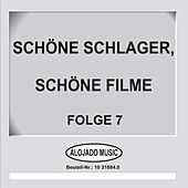 Schöne Schlager, schöne Filme Folge 7 de Various Artists