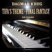 Tifa's Theme - Final Fantasy on Piano by Dagmar Krug