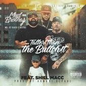 Taller Than The Bullshit (feat. Shill Macc) by Mr. Jet Black
