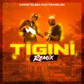 Tigini (Remix) de Kikimoteleba