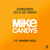 Sunshine (Fly So High) von Mike Candys