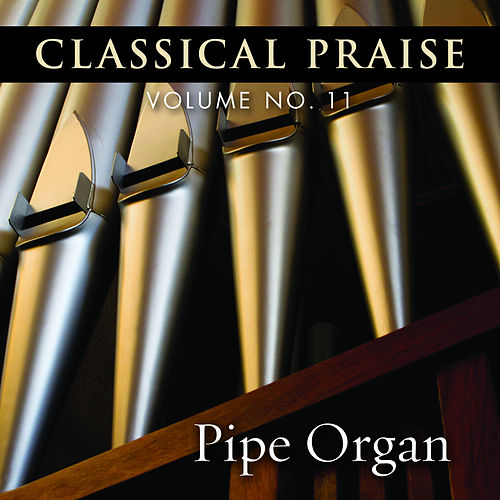 Classical Praise Pipe Organ by Phillip Keveren