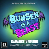 Bunsen Is A Beast Main Theme (From