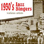 1930's Jazz Singers by Various Artists