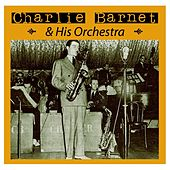 Charlie Barnet And His Orchestra von Charlie Barnet & His Orchestra