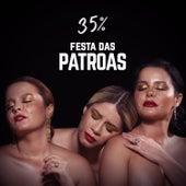 Patroas 35% by Marília Mendonça