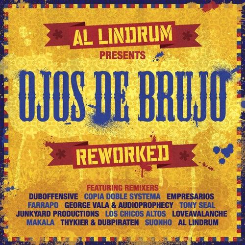 Al Lindrum Presents: Ojos De Brujo Reworked by Ojos De Brujo
