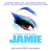 Everybody's Talking About Jamie (Original Motion Picture Soundtrack) by Various Artists