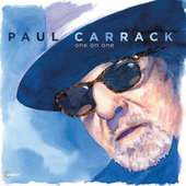 One on One by Paul Carrack