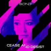 Cease and Desist di Bond
