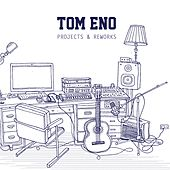 Tom Eno: Projects & Reworks by Various Artists