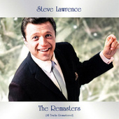 The Remasters (All Tracks Remastered) by Steve Lawrence