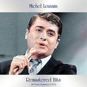 Remastered hits (All Tracks Remastered 2021) by Michel Louvain