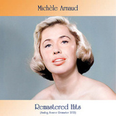 Remastered hits (Analog Source Remaster 2021) by Michèle Arnaud