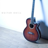 Guitar Chill by Various Artists