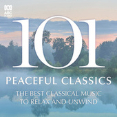 101 Peaceful Classics by Various Artists