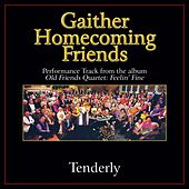 Tenderly Performance Tracks by Bill & Gloria Gaither