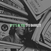 If It's in You by Syd Barrett