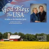 God Bless the USA by Bill & Gloria Gaither