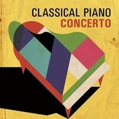 Classical Piano Concerto by Various Artists