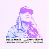 Cafe Sessions by Rita Springer