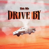 Drive By by Shatta Wale