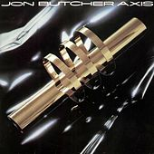 Jon Butcher Axis by Jon Butcher Axis