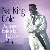 Grandes Éxitos En Español vol. 4 de Nat King Cole