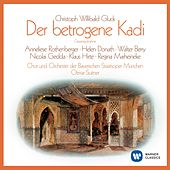Gluck: Der betrogene Kadi by Various Artists
