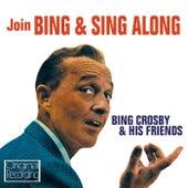 Join Bing & Sing Along by Bing Crosby