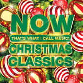 NOW That's What I Call Music! Christmas Classics by Various Artists