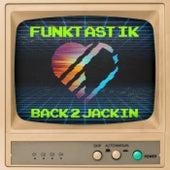Back 2 Jackin di Funktastik