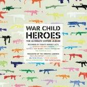 War Child Presents Heroes Vol. 1 de Various Artists