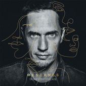 MESDAMES deluxe by Grand Corps Malade