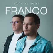 Cómo Me Duele de Franco