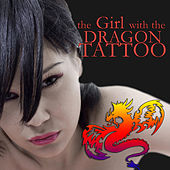 The Girl With the Dragon Tattoo - Music Inspired By the Film von Various Artists