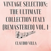 Vintage Selection: The Ultimate Collection Italy (Remastered), Vol. 1 (2021 Remastered) by Claudio Villa
