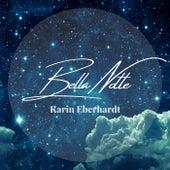 Bella Notte by Karin Eberhardt