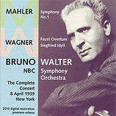 Wagner: Faust Overture - Siegfried Idyll - Mahler: Symphony No. 1 (1939) by NBC Symphony Orchestra