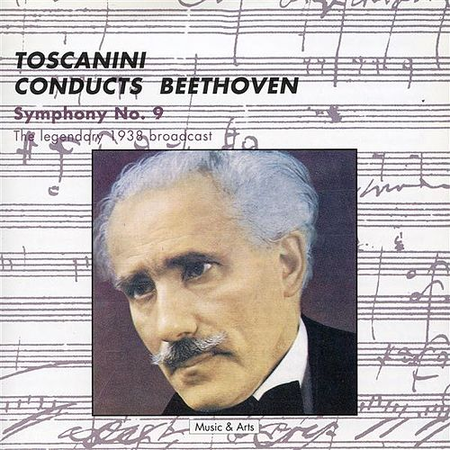 Arturo Toscanini Conducts Beethoven (1938) by Various Artists