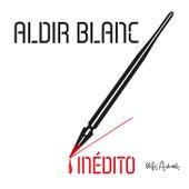 Aldir Blanc Inédito by Vários Artistas
