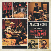 Almost Home - The Hymns Of Matt Boswell And Matt Papa (Vol. 2) by Matt Boswell