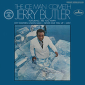 The Ice Man Cometh by Jerry Butler